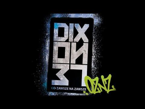 Dixon37 ft. Żary, Peja - Dziś a kiedyś