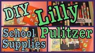 DIY: Lilly Pulitzer Inspired School Supplies! Back To