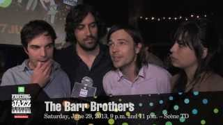 The Barr Brothers – 2013 Festival – Upcoming Concert