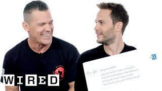 Josh Brolin & Taylor Kitsch Answer the Web's Most Searched Questions | WIRED