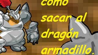 Como Sacar Al Dragón Armadillo (DRAGON CITY)