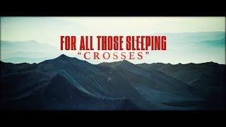 For All Those Sleeping - Crosses