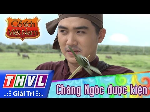 THVL | Cổ tích Việt Nam: Chàng Ngốc được kiện