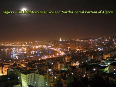 Algiers - The Mediterranean Sea and North Central Portion of Algeria