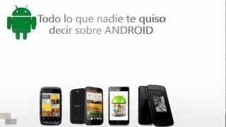 Todo Sobre Android. Root, Flashear, Actualizar, Modificar