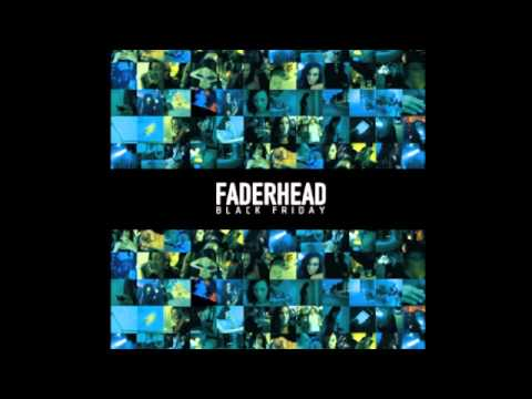 Faderhead - Destroy Improve Rebuild (Official / With Lyrics)