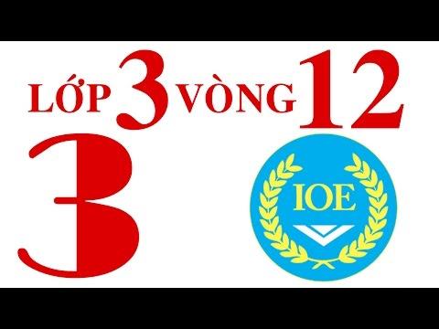 IOE Olympic Tiếng Anh lớp 3 vòng 12 năm 2014-2015