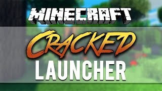 Minecraft Cracked Launcher 1.7.9/1.7.10/1.8 With