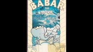 Opening To Babar The Movie 1990 VHS