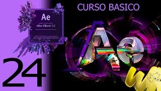After Effects CC. Capítulo 24