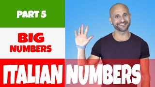 Big and Complicated Italian Numbers: Learn Basic Italian and Pronunciation (PART 5)