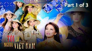 Paris By Night 114 - Tôi Là Người Việt Nam (Disc 1 Full Program)