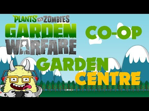 Plants Vs Zombies Garden Warfare Split Screen Co Op Garden Center Playthrough Walkthrough