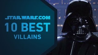 10 Best StarWars Villains