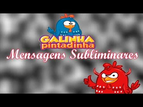 Mensagens Subliminares 2014 - Galinha Pintadinha