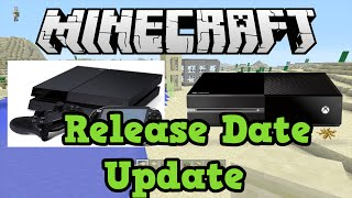 Minecraft Xbox One + PS4 Release Date Update
