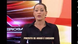 Prefeito de Arax� � cassado e presidente da c�mara de vereadores assume o cargo