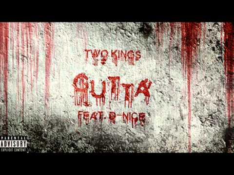 Two Kings - Gutta Feat D-Nice