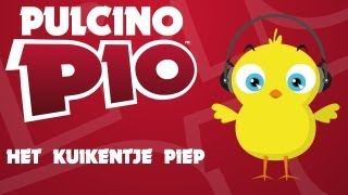 PULCINO PIO Het Kuikentje Piep (Official Video)
