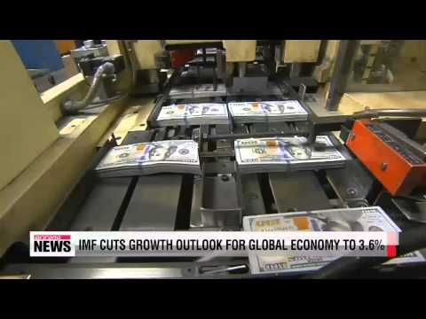 IMF cuts growth outlook for global economy to 3 6%