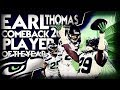 Earl Thomas Comeback Player of the Year 2017 GLORIOUS