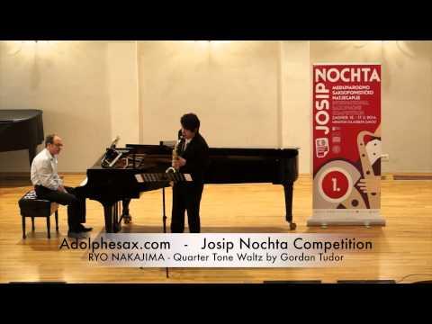 Josip Nochta Competition RYO NAKAJIMA Quarter Tone Waltz by Gordan Tudor
