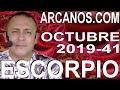 Video Horóscopo Semanal ESCORPIO  del 6 al 12 Octubre 2019 (Semana 2019-41) (Lectura del Tarot)