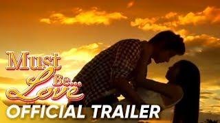 Must Be Love Full Trailer