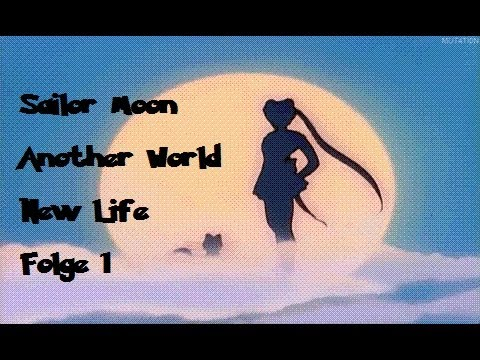 Sailor Moon Another World Folge 1