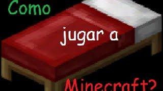 Como juagar Minecraft - Primer día