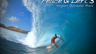 PEACE AND LEFT 3. Hugues Oyarzabal Full Movie