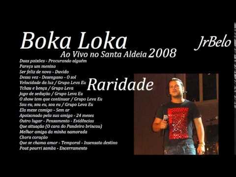 Boka Loka Cd Completo Santa Aldeia 2008 JrBelo