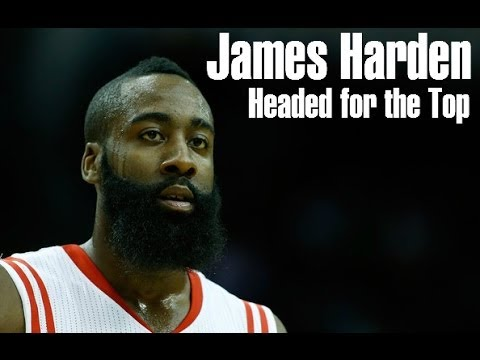 James Harden - Headed for the Top HD
