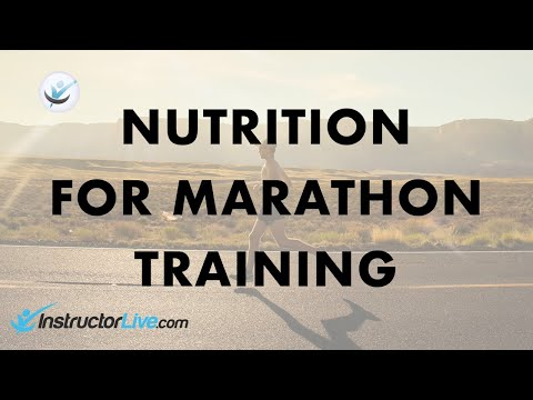 Diet and Nutrition for Marathon Training