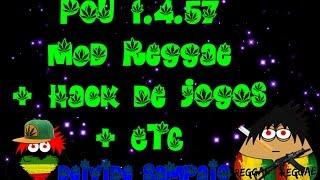 Pou Hacker 1.4.57 MOD Reggae + Hack De Games + Monte De