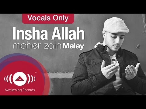 Maher Zain - Insya Allah | Malay - Vocals Only Version (No Music)