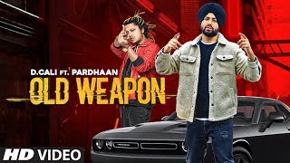 Old Weapon  D Cali Ft Pardhaan Video HD Download New Video HD