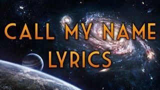 PRIEST - CALL MY NAME (Lyrics)
