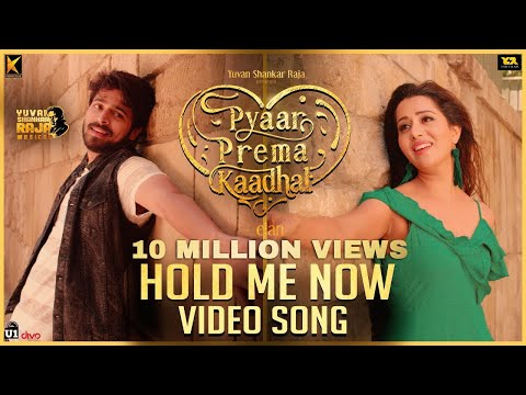 Hold Me Now - Video Song  Pyaar Prema Kaadhal