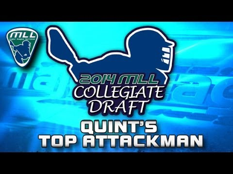 2014 MLL Draft Preview: Quint's Top Attackman