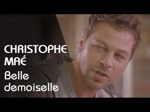 télécharger Christophe Maé – Belle Demoiselle