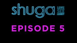 Shuga: Love, Sex, Money - Episode 5 [MTV]