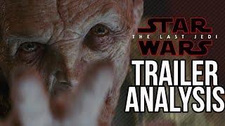 Star Wars The Last Jedi Trailer: Breakdown, Analysis, and Reaction