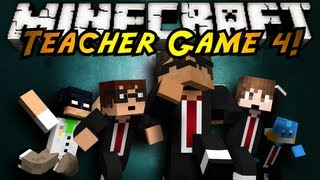 Minecraft Mini-Game : TEACHER 4!