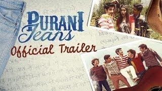 Purani Jeans Official Trailer