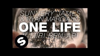 Sunnery James & Ryan Marciano One Life Ft. Miri Ben-Ari