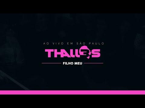 Thalles Roberto - Filho Meu (DVD OFICIAL)