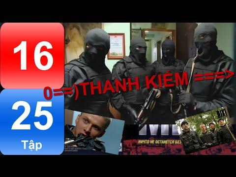 Phim Nga | THANH KIẾM | Tập 16/25 | Hành động | Hình sự | Phụ đề Việt | Full HD |