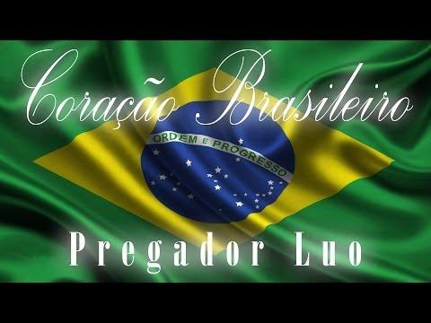 Coração Brasileiro - Pregador Luo - Único-Incomparável #UI