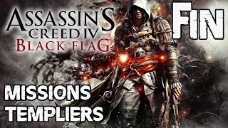 Assassin's Creed 4 Black Flag Missions Templiers Fin [FR